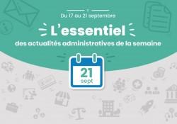 L'essentiel des actualités administratives de la semaine : 21 septembre 2018