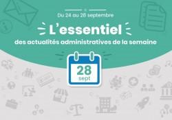L'essentiel des actualités administratives de la semaine : 28 septembre 2018
