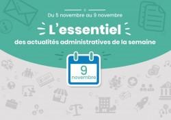 Actualités administratives de la semaine : 9 novembre 2018