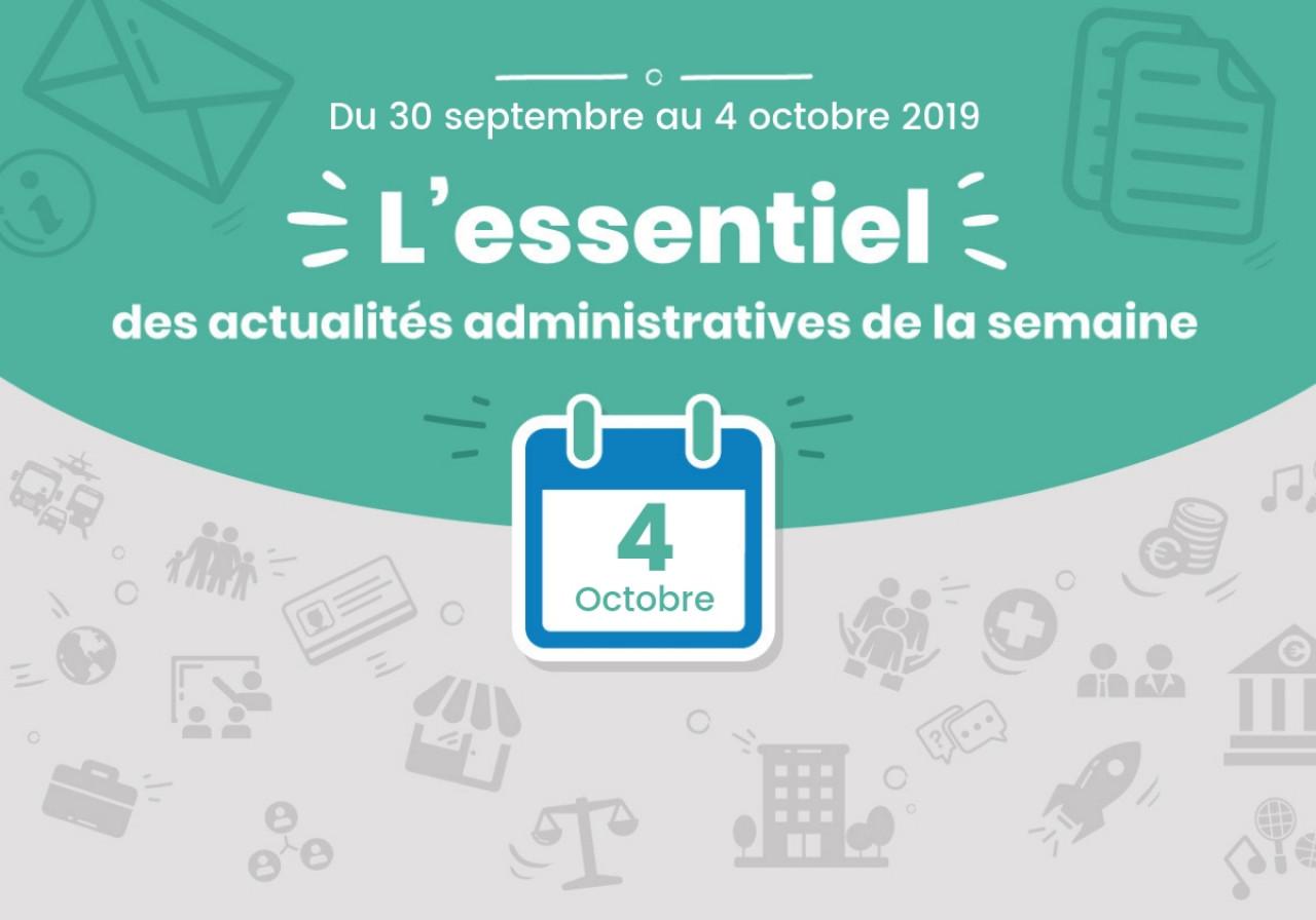 L'essentiel des actualités administratives de la semaine : 4 octobre 2019