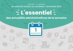 Actualités administratives de la semaine : 1er novembre 2019