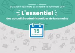 Actualités administratives de la semaine : 15 novembre 2019