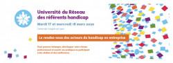 Université du réseau des référents handicap les 17 et 18 mars 2020